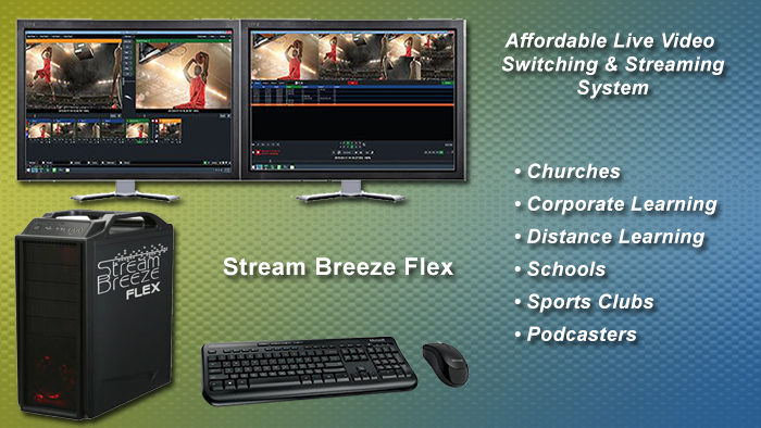 Stream Breeze Flex video production switching system